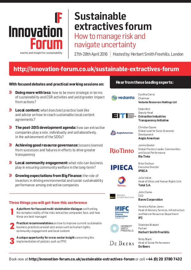 Book now at http://innovation-forum.co.uk/sustainable-extractives-forum or call +44 (0) 20 3780 7432 http://innovation-for...