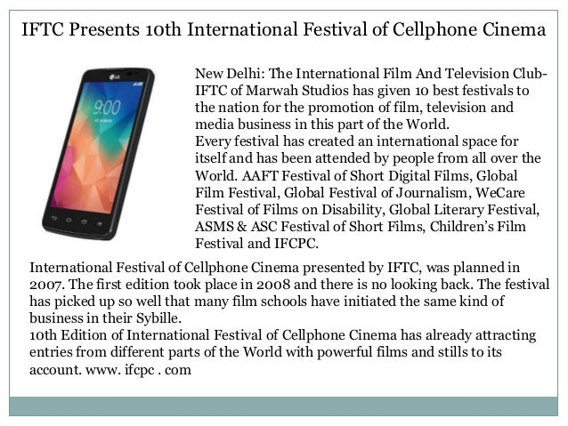 IFTC Presents 10th International Festival of Cellphone Cinema New Delhi: The International Film And Television Club- IFTC ...