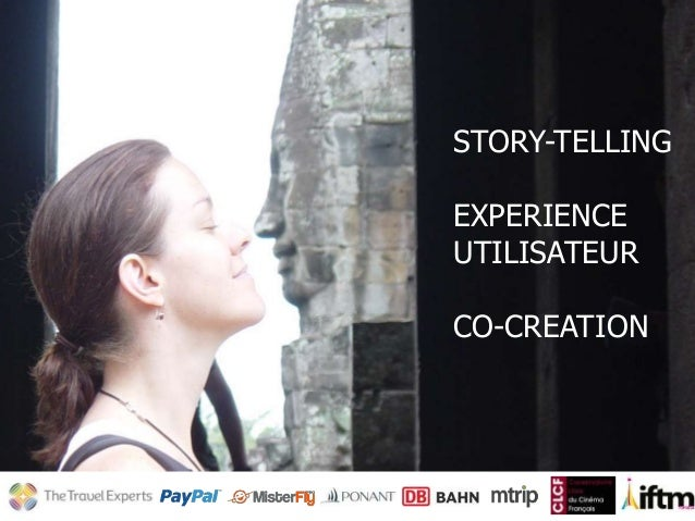 STORY-TELLING EXPERIENCE UTILISATEUR CO-CREATION