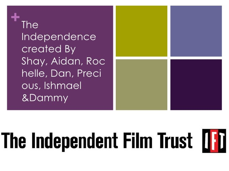 The Independence created By Shay, Aidan, Rochelle, Dan, Precious, Ishmael & Dammy<br />