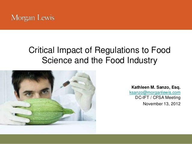 Critical Impact of Regulations to Food                 Science and the Food Industry                                      ...