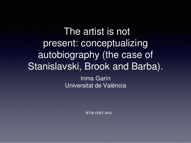 The artist is not present: conceptualizing autobiography (the case of…
