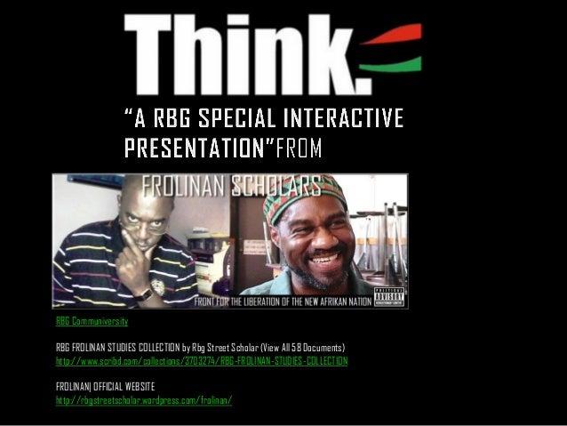 RBG Communiversity RBG FROLINAN STUDIES COLLECTION by Rbg Street Scholar (View All 58 Documents) http://www.scribd.com/col...