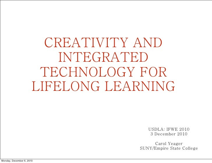 CREATIVITY AND                           INTEGRATED                        TECHNOLOGY FOR                       LIFELONG L...