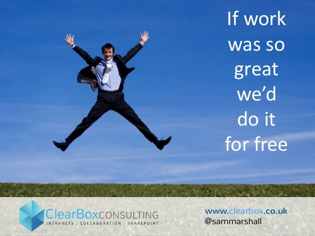 Ifwork wasso great we'd doit forfree www.clearbox.co.uk @sammarshall
