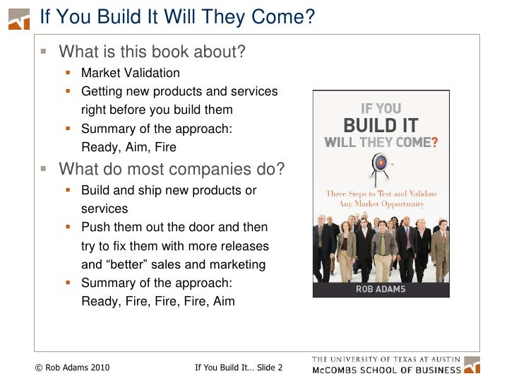 If You Build It Will They Come Presentation for IBM October 10 2010 Slide 2