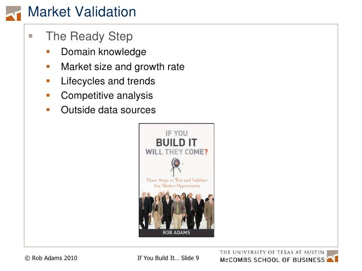 Market Validation<br />The Ready Step<br />Domain knowledge<br />Market size and growth rate<br />Lifecycles and trends<br...