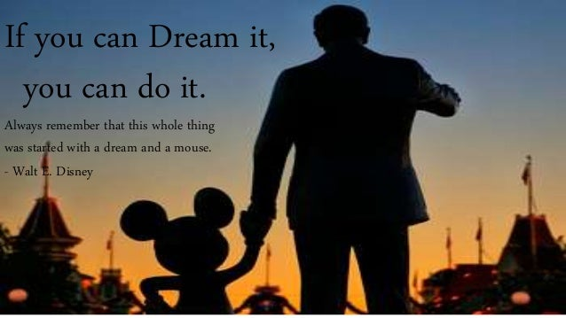if you can dream it you can do it speech