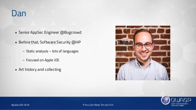 If You Can't Beat 'Em, Join 'Em (AppSecUSA) Slide 3
