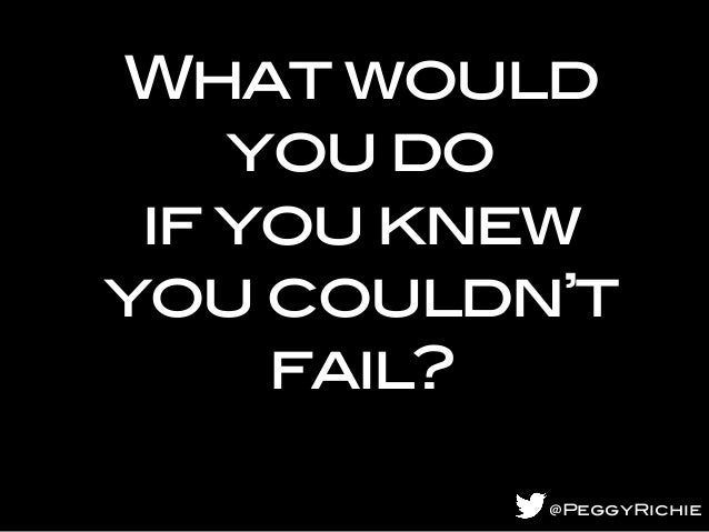 what would you do if