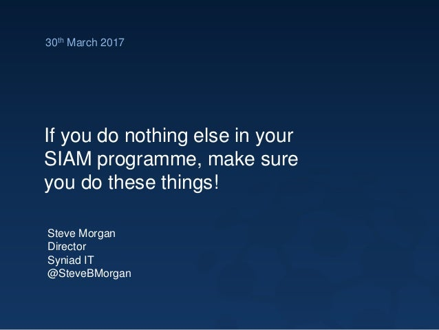 If you do nothing else in your SIAM programme...make sure ...