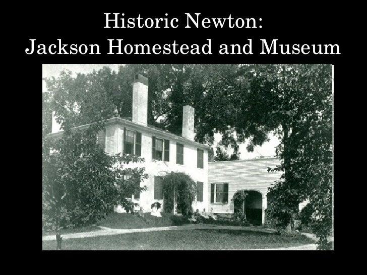Historic Newton: Jackson Homestead and Museum