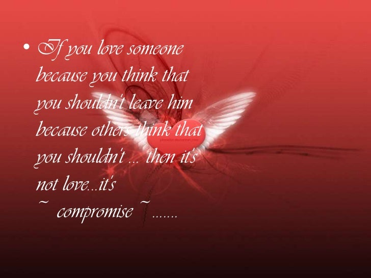 If you love someone because you think that you cannot live with out his touch .... then it's not love ... it's ~lust~........