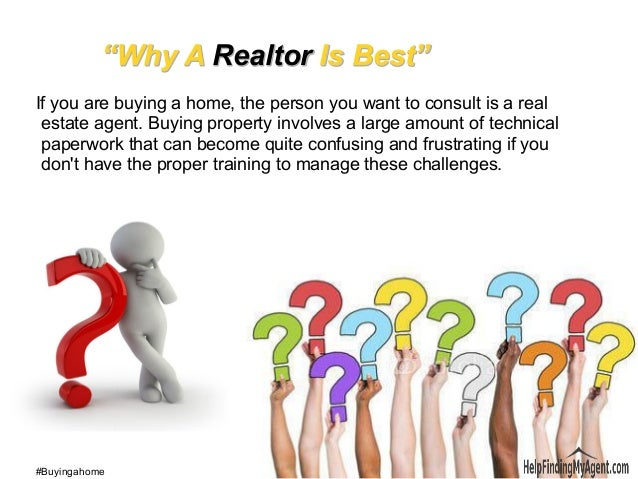 If you want to buy a home get a real estate agent - 웹
