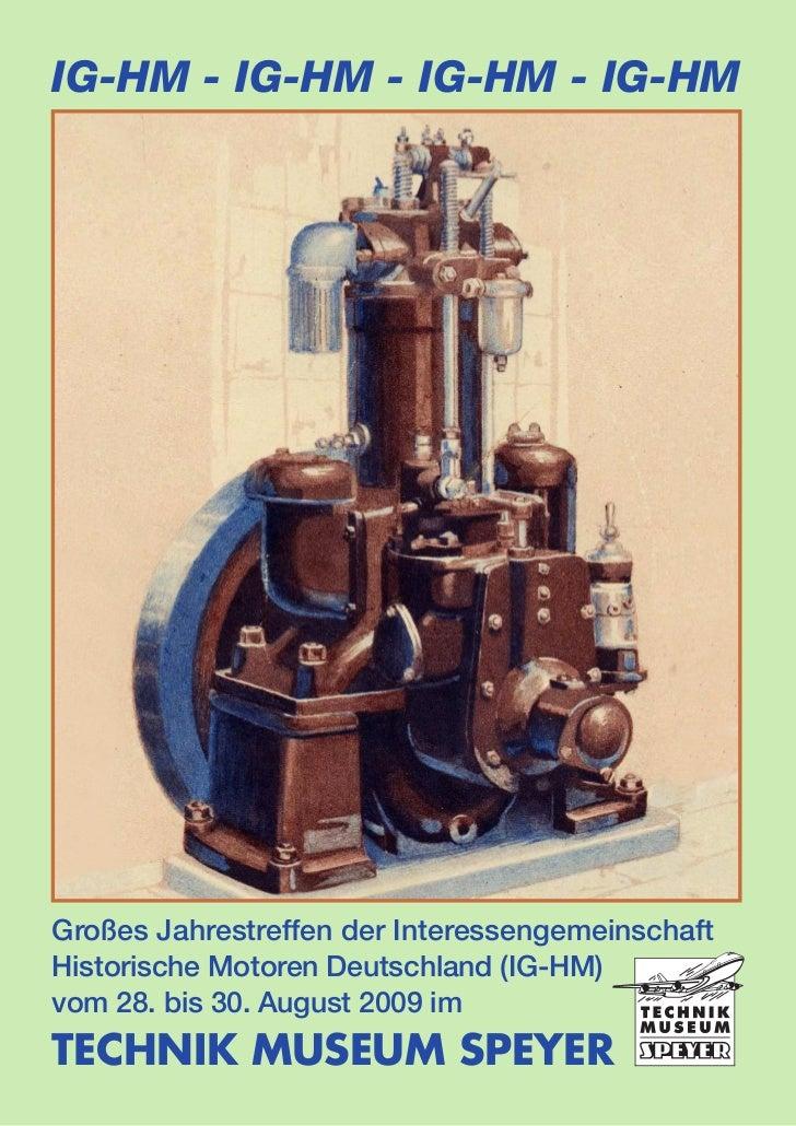 IG-HM - IG-HM - IG-HM - IG-HMGroßes Jahrestreffen der InteressengemeinschaftHistorische Motoren Deutschland (IG-HM)vom 28....