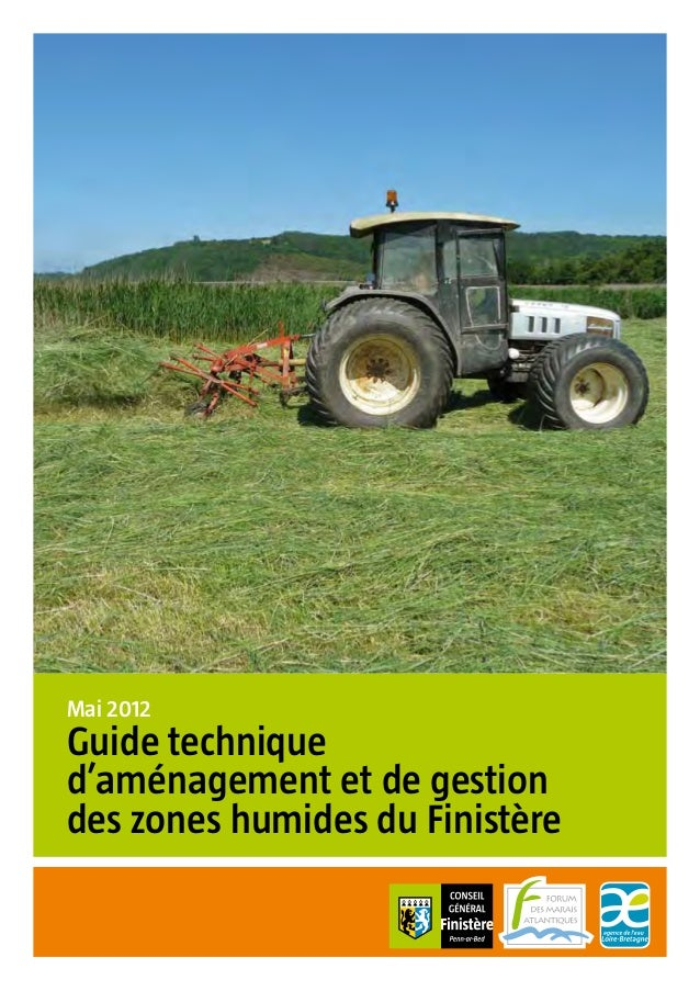 Mai 2012  Guide technique  d'aménagement et de gestion  des zones humides du Finistère