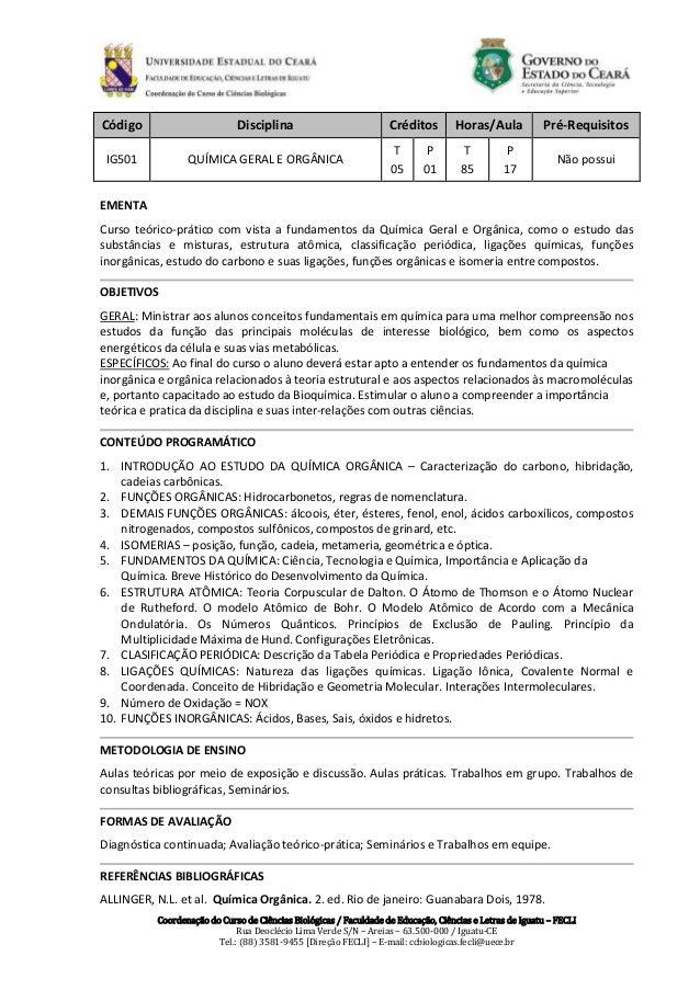 Coordenação do Curso de Ciências Biológicas / Faculdade de Educação, Ciências e Letras de Iguatu – FECLI Rua Deoclécio Lim...