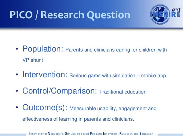 • Population: Parents and clinicians caring for children with VP shunt • Intervention: Serious game with simulation – mobi...
