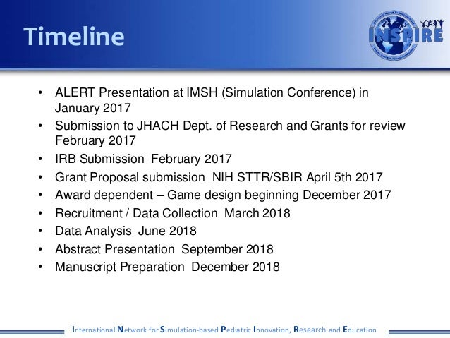 • ALERT Presentation at IMSH (Simulation Conference) in January 2017 • Submission to JHACH Dept. of Research and Grants fo...
