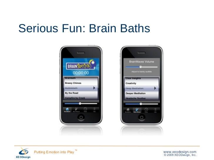 Serious Fun: Brain Baths