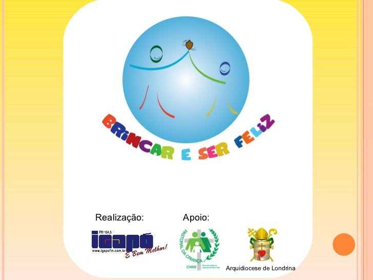 Re Realização:  Apoio:  Arquidiocese de Londrina