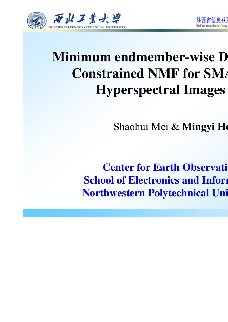 Minimum endmember-wise Distance  Constrained NMF for SMA of     Hyperspectral     H perspectral Images          Shaohui Me...