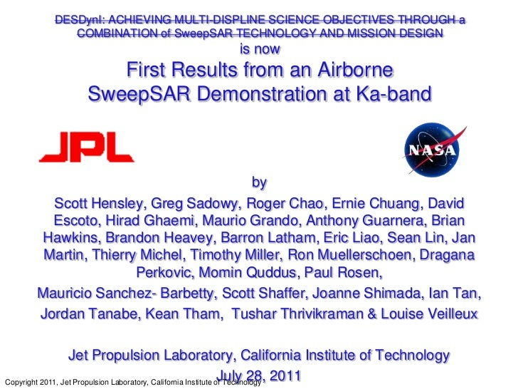 DESDynI: ACHIEVING MULTI-DISPLINE SCIENCE OBJECTIVES THROUGH a COMBINATION of SweepSAR TECHNOLOGY AND MISSION DESIGNis now...
