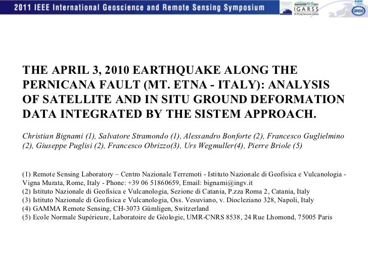 THE APRIL 3, 2010 EARTHQUAKE ALONG THE PERNICANA FAULT (MT. ETNA - ITALY): ANALYSIS OF SATELLITE AND IN SITU GROUND DEFORM...