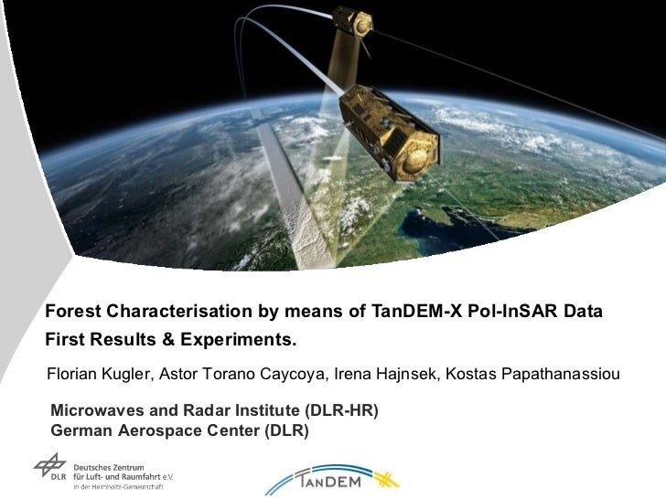 Forest Characterisation by means of TanDEM-X Pol-InSAR Data  First Results & Experiments. Microwaves and Radar Institute (...