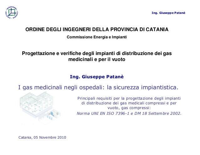 I gas medicinali negli ospedali: la sicurezza impiantistica. Principali requisiti per la progettazione degli impianti di d...