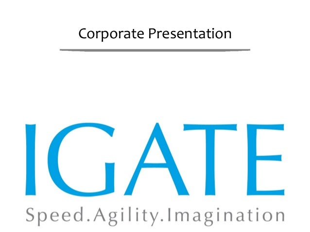 IGATE - Corporate Presentation - An overview of the Company