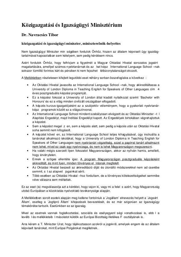 Közigazgatási és Igazságügyi Minisztérium Dr. Navracsics Tibor közigazgatási és igazságügyi miniszter, miniszterelnök-hely...