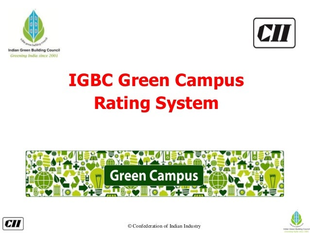 © Confederation of Indian Industry IGBC Green Campus Rating System