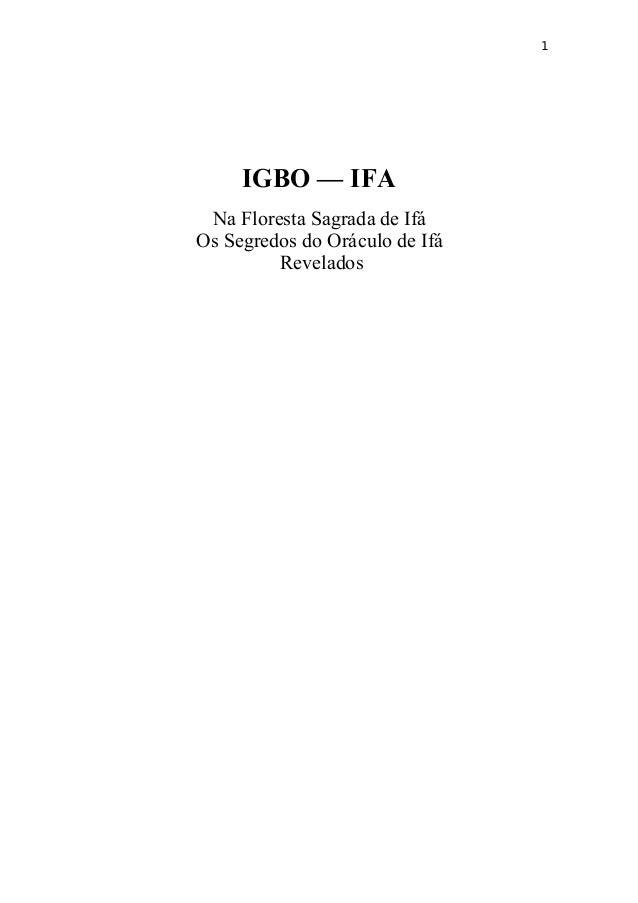 1 IGBO — IFA Na Floresta Sagrada de Ifá Os Segredos do Oráculo de Ifá Revelados