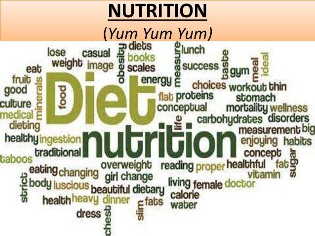 NUTRITION  (Yum Yum Yum)