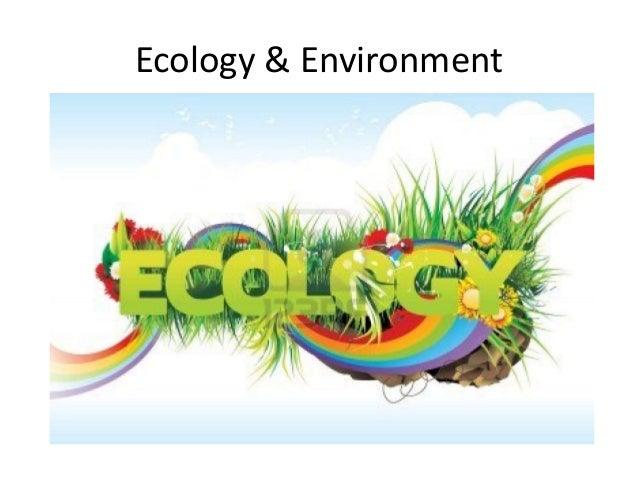 Ecology & Environment