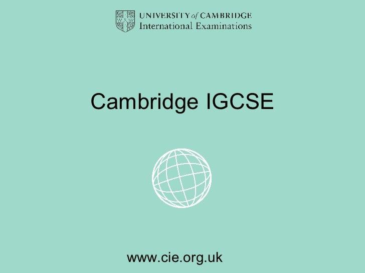 Cambridge IGCSE  www.cie.org.uk