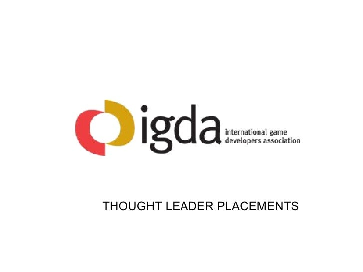 THOUGHT LEADER PLACEMENTS