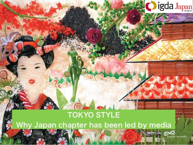 TOKYO STYLE Why Japan chapter has been led by media 1