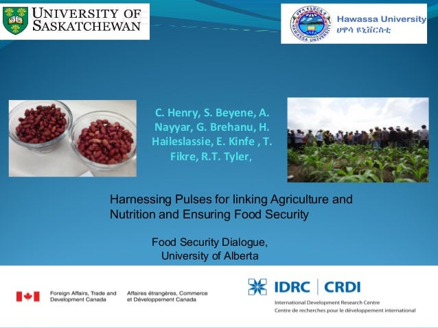 C. Henry, S. Beyene, A. Nayyar, G. Brehanu, H. Haileslassie, E. Kinfe , T. Fikre, R.T. Tyler, Food Security Dialogue, Univ...