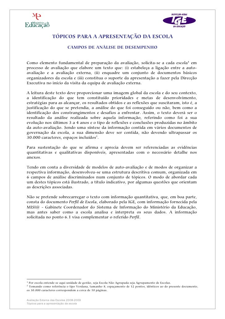 TÓPICOS PARA A APRESENTAÇÃO DA ESCOLA                               CAMPOS DE ANÁLISE DE DESEMPENHO   Como elemento fundam...