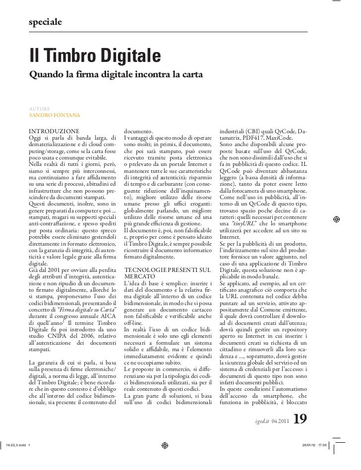 specialeIl Timbro DigitaleQuando la firma digitale incontra la cartaAUTORESANDRO FONTANAINTRODUZIONE                      ...