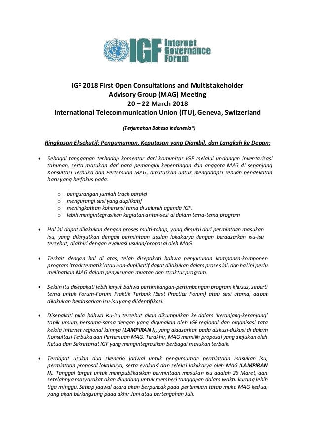 IGF 2018 First Open Consultations and Multistakeholder Advisory Group (MAG) Meeting 20 – 22 March 2018 International Telec...