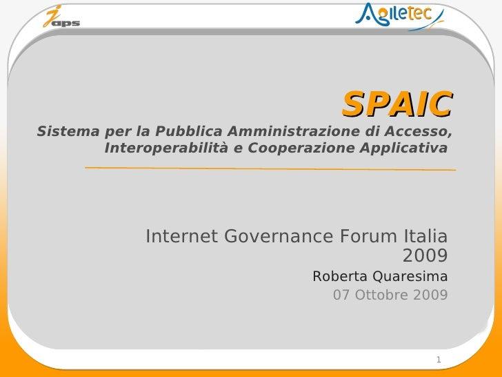 SPAIC Sistema per la Pubblica Amministrazione di Accesso,         Interoperabilità e Cooperazione Applicativa             ...
