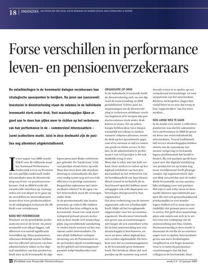18 | onderZoek           Jan-pieter Van der Helm, JuStin Bergman en gerBen eSHuiS, ig&H conSulting & interim     Forse ver...