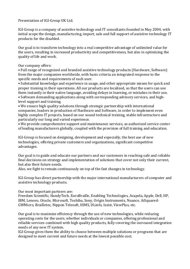 PresentationofIGI-GroupUKLtd.  IGI-GroupisacompanyofassistivetechnologyandITconsultantsfoundedinMay2004...