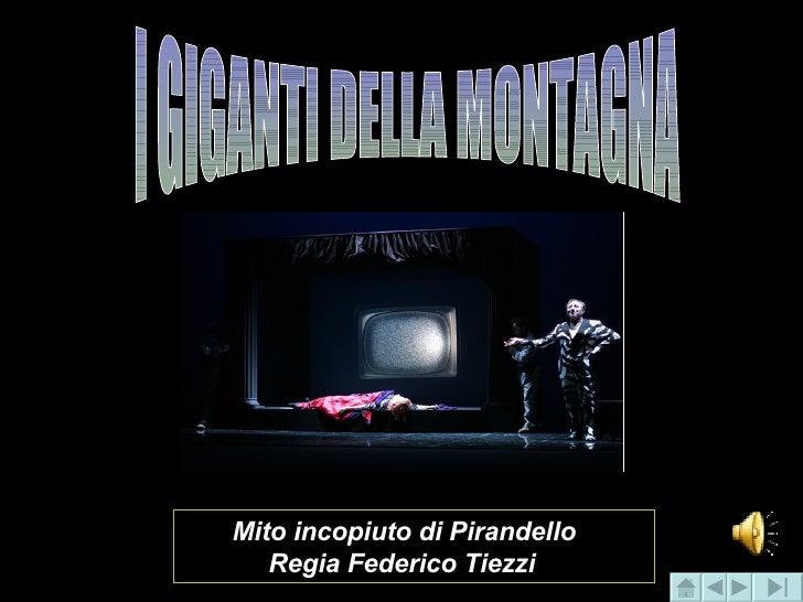 I GIGANTI DELLA MONTAGNA Mito incopiuto di Pirandello Regia Federico Tiezzi