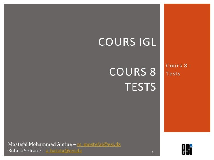 COURS IGL                                                  Cours 8 :                                      COURS 8     Test...