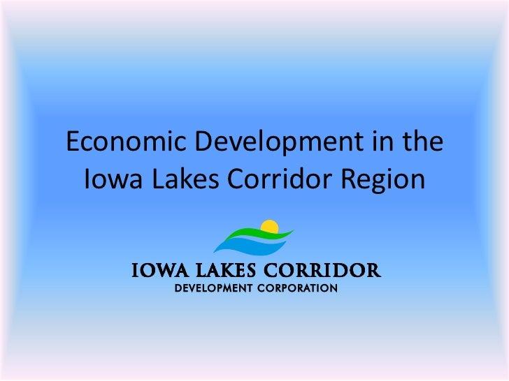 Economic Development in the Iowa Lakes Corridor Region