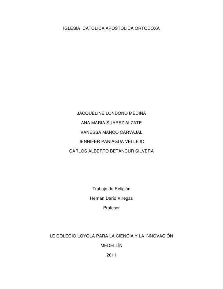 IGLESIA  CATOLICA APOSTOLICA ORTODOXA<br />JACQUELINE LONDOÑO MEDINA<br />ANA MARIA SUAREZ ALZATE<br />VANESSA MANCO CARVA...